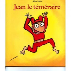 Alan-Mets-Jean-Le-Temeraire-Livre-668266849_L
